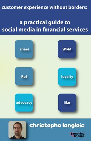 customer experience withtout borders: a practical guide to social media in financial services