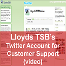 Lloyds TSB Supports its Customers on Twitter! Fine, but Now the UK Bank Should Learn from the Best